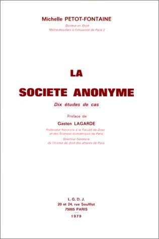 La société anonyme: Dix études de cas