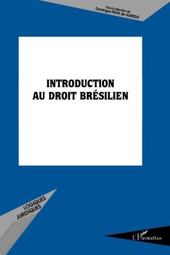 Introduction au droit brésilien par Sous la direction de Domingos Païva de Almeida