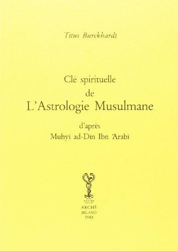 Les clés de la spiritualité et de l'astrologie musulmane par Titus Burckhardt