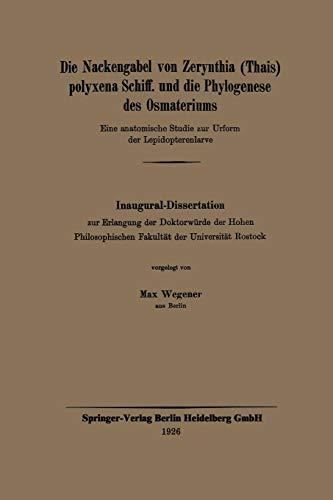 Die Nackengabel von Zerynthia (Thais) polyxena Schiff. und die Phylogenese des Osmateriums: Eine anatomische Studie zur Urform der Lepidopterenlarve