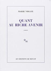 """Afficher """"Quant au riche avenir"""""""