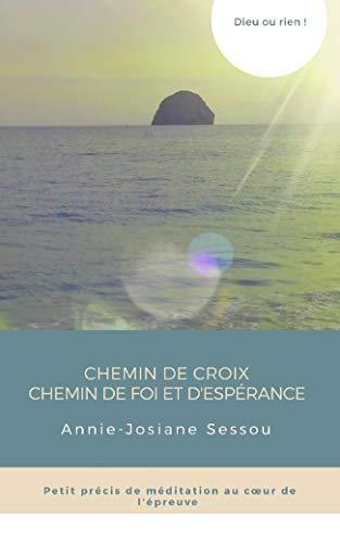 Couverture du livre Chemin de croix: Chemin de foi et d'espérance