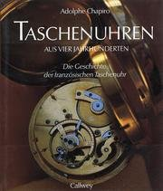 Taschenuhren aus vier Jahrhunderten: Die Geschichte der französischen Taschenuhr