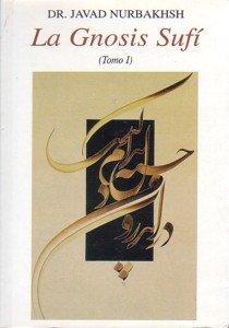 La gnosis sufí tomo 1 por Javad Nurbakhsh