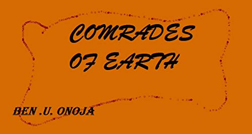 Comrades of Earth (English Edition) -