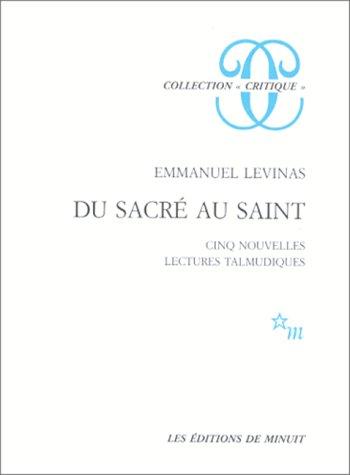 Du sacré au saint, cinq nouvelles lectures talmudiques