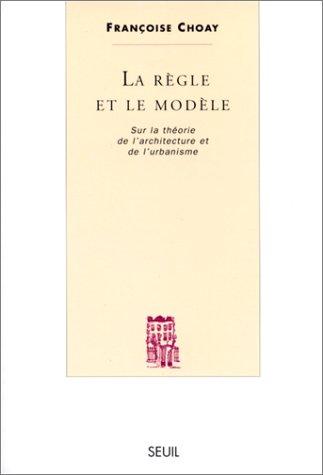 La Règle et le Modèle. Sur la théorie...