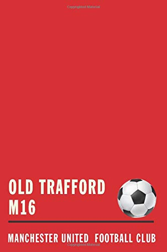 Old Trafford: Soccer Journal / Notebook /Diary for Manchester United supporters
