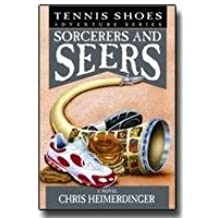 Tennis Shoes Among the Nephites - Vol 11 - Sorcerers & Seers