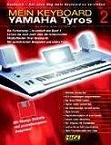 Mein Keyboard, Yamaha Tyros, Handbuch, m. Diskette