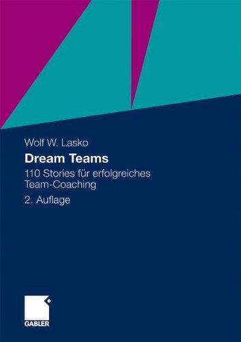 Usa Dream Team (Dream Teams: 110 Stories für erfolgreiches Team-Coaching (German Edition))