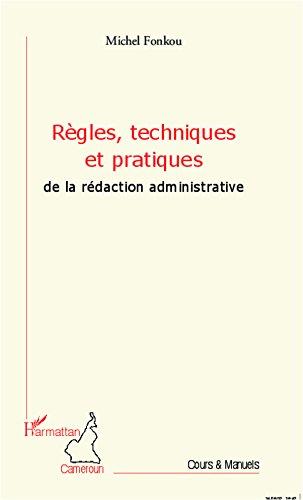 rgles-techniques-et-pratiques-de-la-rdaction-administrative