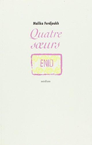Quatre Soeurs, tome 1 : Enid