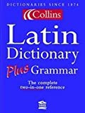Collins Dictionary and Grammar – Latin Dictionary Plus Grammar