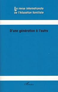 D'une génération à l'autre par Marie Anaut