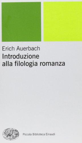 Introduzione alla filologia romanza di Erich Auerbach