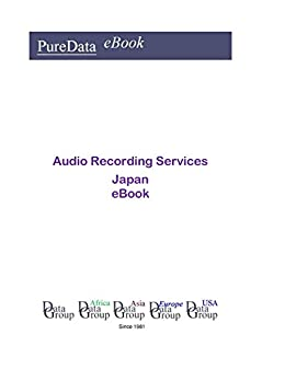 Audio Recording Services in Japan: Market Sales (English Edition ...