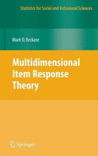 Multidimensional Item Response Theory (Statistics for Social and Behavioral Sciences)