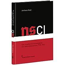 NSCI: Das visuelle Erscheinungsbild der Nationalsozialisten 1920 - 1945