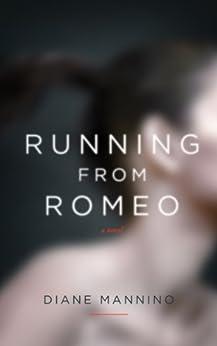 """Running from Romeo (""""Romeo"""" Book 1) by [Mannino, Diane]"""