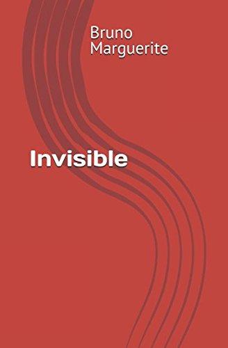Invisible: Roman par Bruno Marguerite