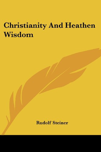 Christianity and Heathen Wisdom