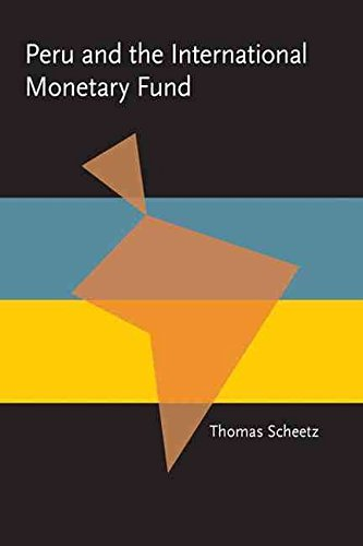 [(Peru and the International Monetary Fund)] [By (author) Thomas Scheetz] published on (September, 2009)