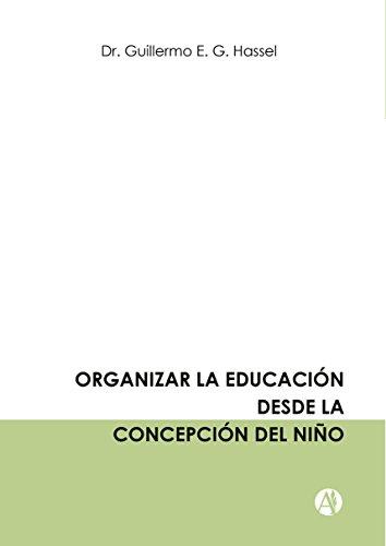 Organizar la educación desde la concepción del niño