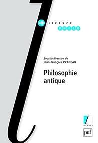 Philosophie antique par Jean-François Pradeau