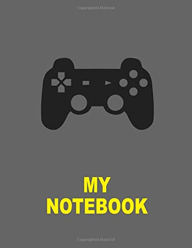 My Notebook. For Gaming Fans. Blank Lined Planner Journal Diary.