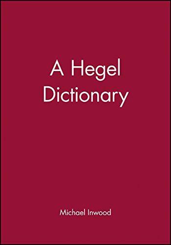 Hegel Dictionary (Blackwell Philosopher Dictionaries) por Inwood