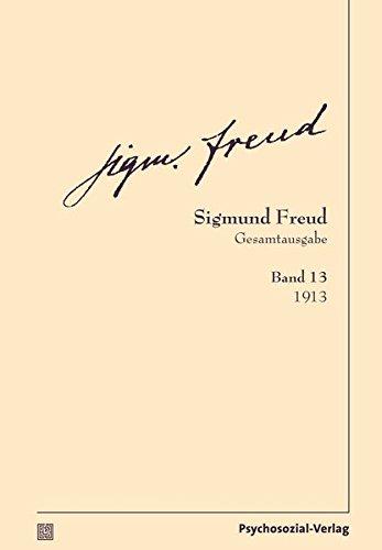 Gesamtausgabe (SFG), Band 13: 1913 (Bibliothek der Psychoanalyse)
