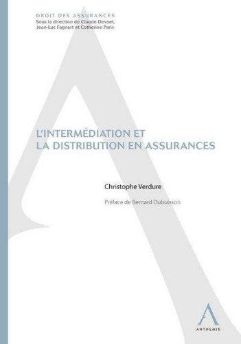 L'Intermediation et la Distribution en Assurances par Dubuisson B. V C.