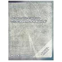 Schematic Capture with Cadence Pspice by Marc E. Herniter (2001-03-05)