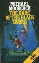 Cover of The Bane Of The Black Sword (Elric Saga 9)