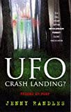 UFO: Crash Landing? Friend or Foe? - True Story of the Rendlesham Forest Close Encounter