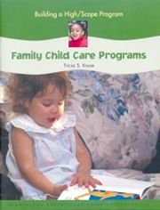 Building a High-Scope Program: Family Child Care Programs