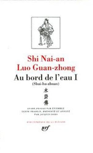 Luo Guan-zhong - Shi Nai-an : Au bord de l'eau, tome 2, chapitres 47 à 92