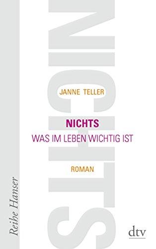 Buchseite und Rezensionen zu 'Nichts: Was im Leben wichtig ist Roman (Reihe Hanser)' von Janne Teller