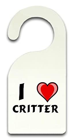 Personalisierter Türhänger (Türschild) mit Aufschrift Ich liebe Critter (Vorname/Zuname/Spitzname)