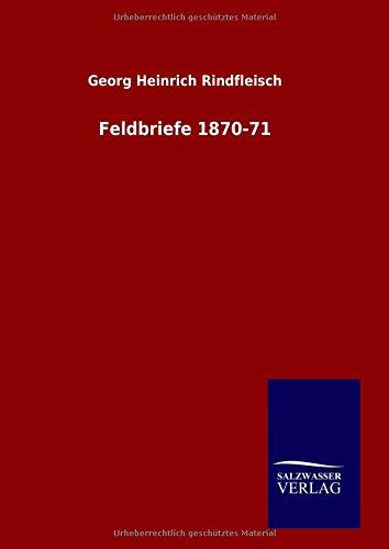Feldbriefe 1870-71 por Georg Heinrich Rindfleisch