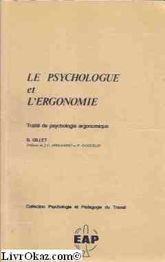 Le psychologue et l'ergonomie