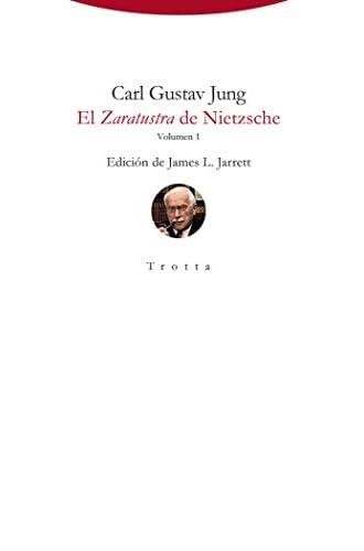 El Zaratustra de Nietzsche: Volumen 1