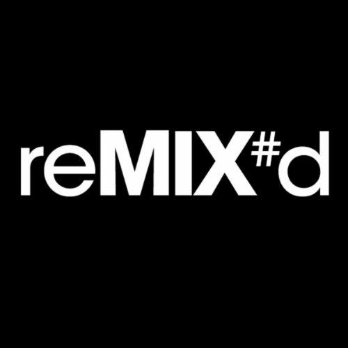 ReMIX#d [Explicit]