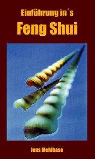 Einführung ins Feng Shui