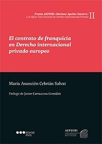 El contrato de franquicia en Derecho internacional privado europeo (Premios AEPDIRI)
