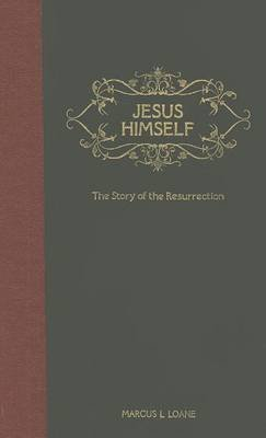 jesus-himself-the-story-of-the-resurrection-from-the-garden-tomb-to-the-mount-of-olives-by-author-ma
