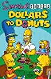 Dollars to Donuts (Simpsons Comics)