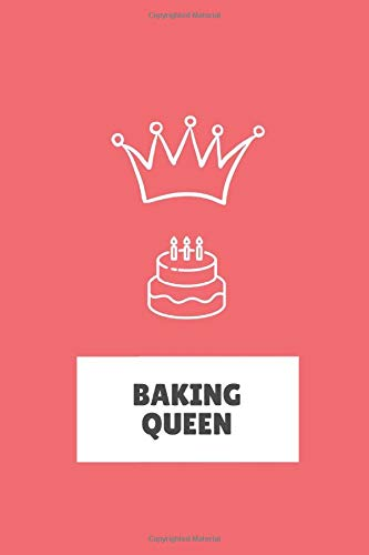 Baking Queen: Notebook (6'x9') 120 dotted pages with funny cover text - Bullet Journal recipe book...
