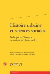 histoire-urbaine-et-sciences-sociales-mlanges-en-l-39-honneur-du-professeur-olivier-zeller